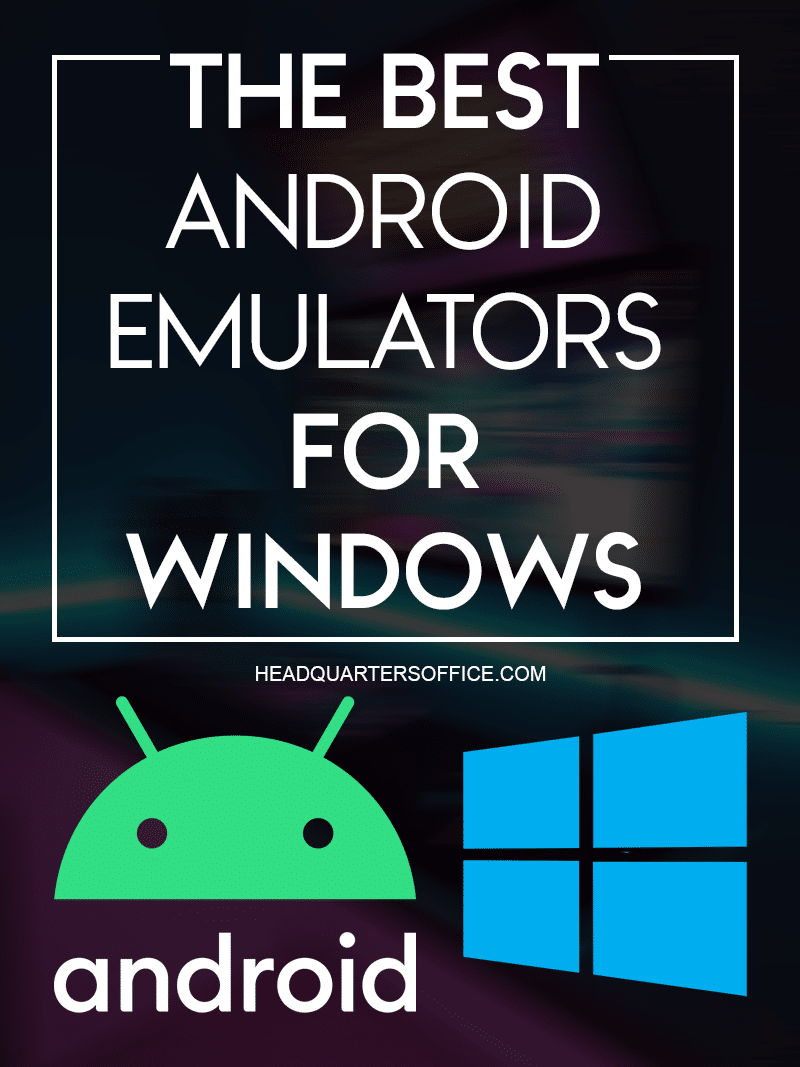 the-best-android-emulators-for-all-windows